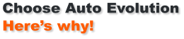 Choose Auto Evolution Here's why!
